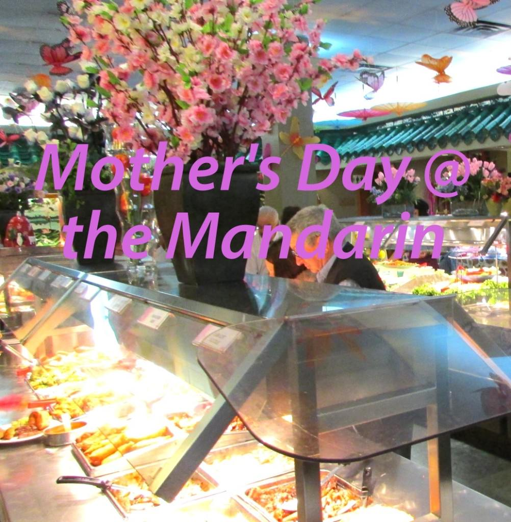Mother's Day @ The Mandarin