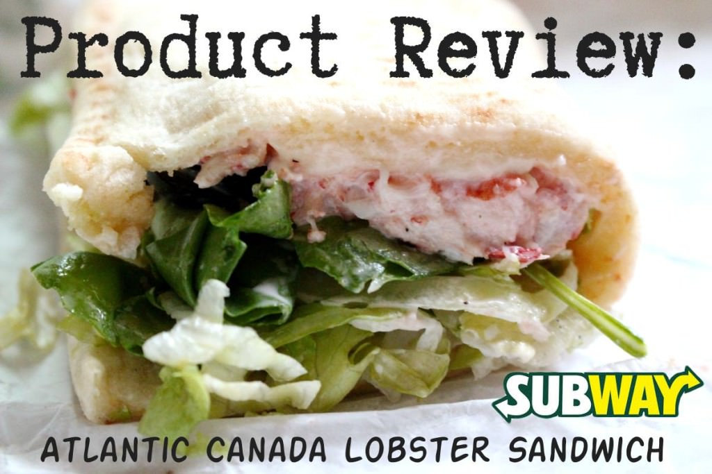 Product Review of Subway's Atlantic Canada Lobster Sandwich