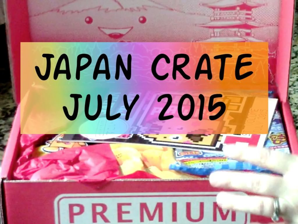July 2015 Japan Crate Unboxing & Highlights