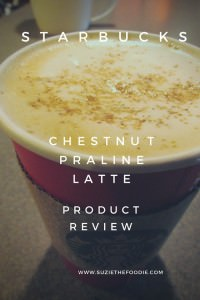Product Review: Starbucks Chestnut Praline Latte