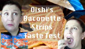 Oishi Marty's Baconette Strips Taste Test