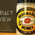 Product Review of Gramma Bee's Natural Raw Honey