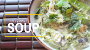 The Delicious Miss Dahl's Tom Kha Soup/Thai Coconut Soup
