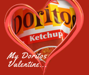 Happy Valentine's Day From Doritos