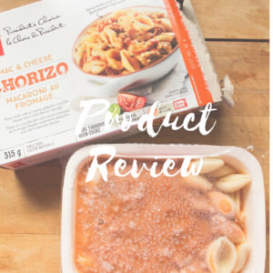 President's Choice Chorizo Mac & Cheese Product Review