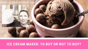 Should you buy an ice cream maker or not?
