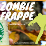 Product Review of Starbucks Zombie Frappuccino