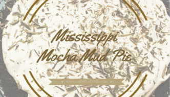 Mississippi Mocha Mud Pie For A Surprise Birthday Party!
