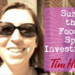 Suzie the Foodie Spy Investigates Tim Hortons