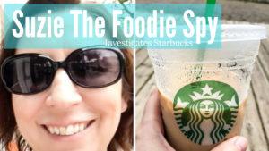 Suzie The Foodie Spy Investigates Starbucks