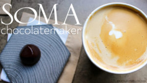 Studying Chocolate: SOMA Chocolatemaker