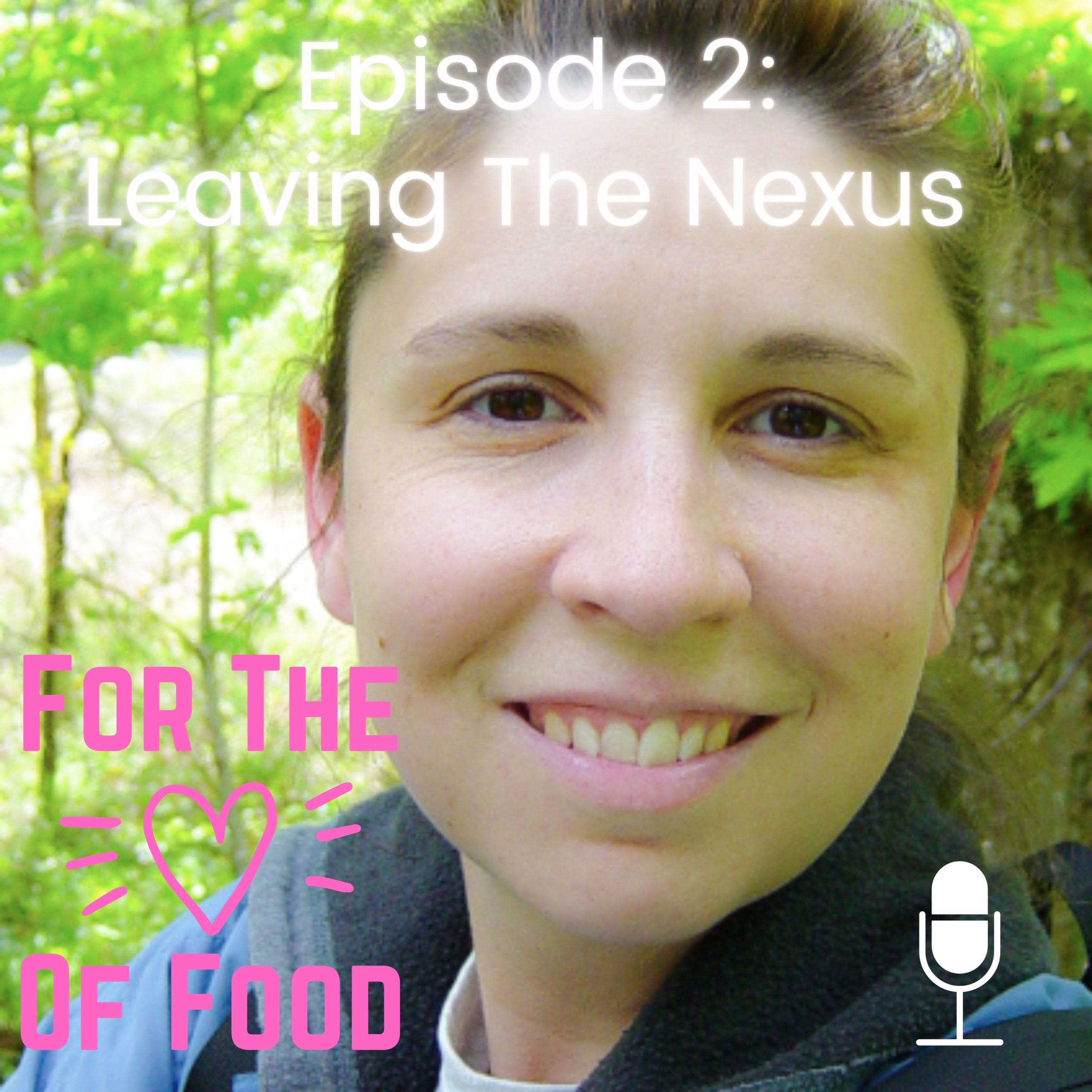 For The Love Of Food Podcast